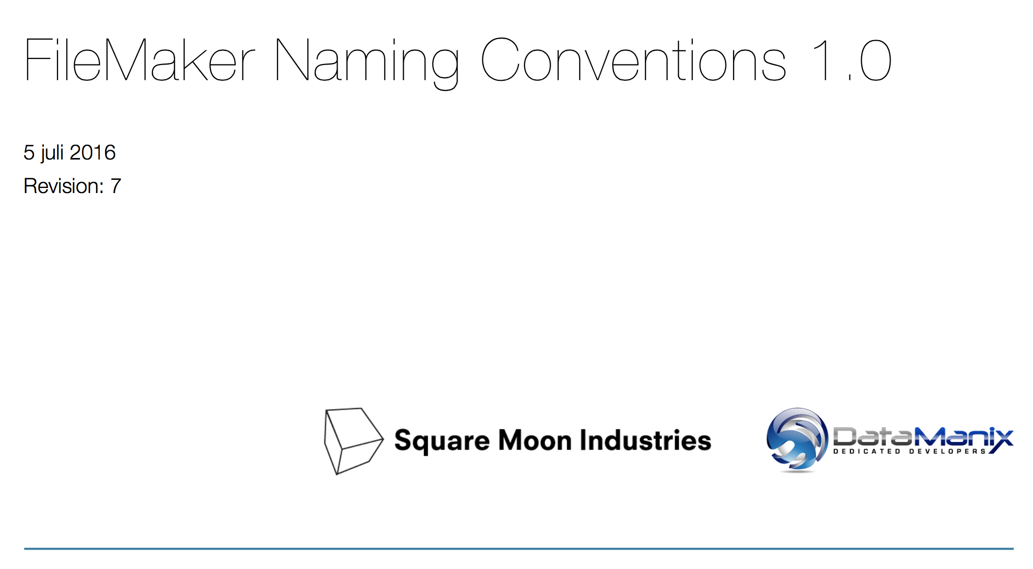 DataManix & SquareMoon naming conventions